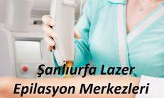 Şanlıurfa Lazer Epilasyon ve Güzellik Merkezleri