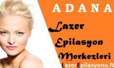 Adana Lazer Epilasyon Tavsiye Yorum ve Şikayet