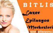 Bitlis Lazer Epilasyon Tavsiye Yorum ve Şikayet