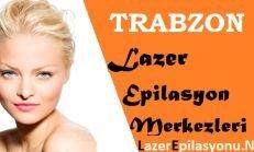 Trabzon Lazer Epilasyon Tavsiye Yorum ve Şikayet