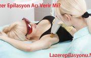 Lazer Epilasyon Acı Verir Mi? Acıtır Mı?