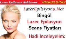 Bingöl Lazer Epilasyon Seans Fiyatları / Ücretleri