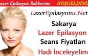 Sakarya Lazer Epilasyon Seans Fiyatları / Ücretleri