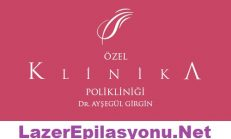 Özel Klinika Lazer Epilasyon Polikliniği Kadıköy Dr. Ayşegül GİRGİN