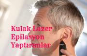 Kulak Lazer Epilasyon Yaptıranlar Yorumlar