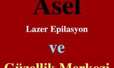 Şanlıurfa Asel Lazer epilasyon ve Güzellik Salonu