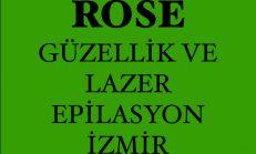 Rose Güzellik Salonu ve Lazer Epilasyon İzmir-Karabağlar
