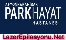 Afyon Özel Parkhayat Hastanesi Lazer Epilasyona Gidenler